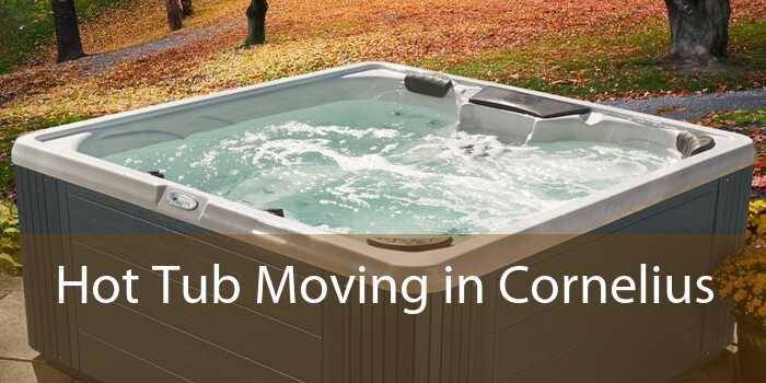 Hot Tub Moving in Cornelius