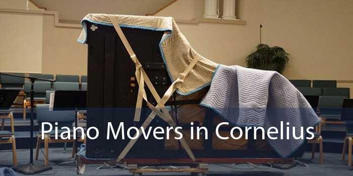 Piano Movers in Cornelius